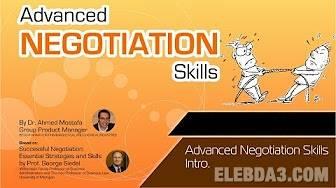 كورس مهارات التفاوض المتقدمة لاحمد مصطفى